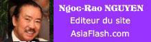 Ngoc-Rao NGUYEN, Editeur du site AsiaFlash.com